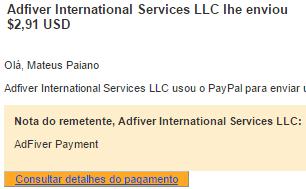 1º Pagamento Adfiver $2,91 Imediato 26 Outubro