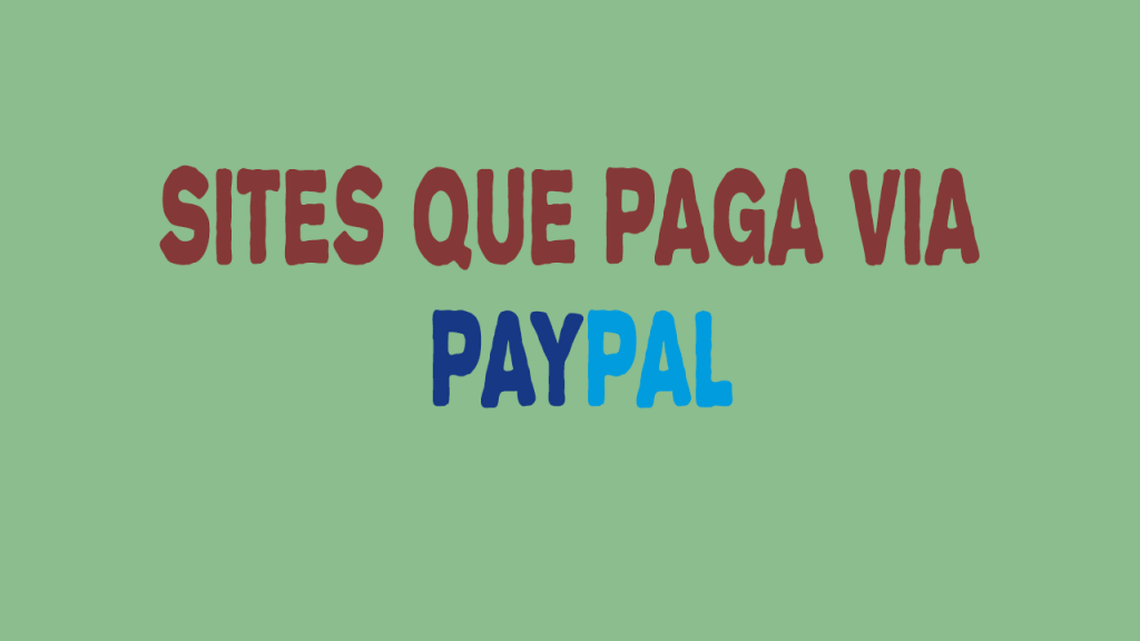 Sites-PTC-que-Paga-via-Paypal-em-2018
