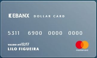 Ebanx Dollar Card - O cartão para sites internacionais