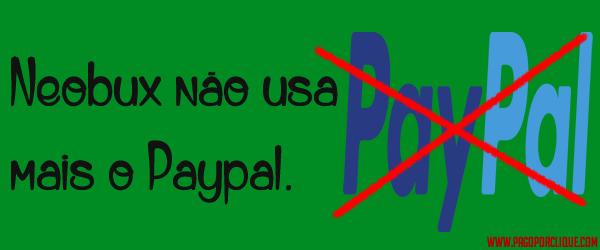 Neobux Não usa mais o Paypal