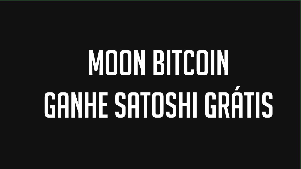 Moon Bitcoin Ganhe satoshi a cada 5 minutos