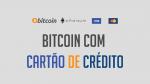 3 melhores sites para comprar Bitcoin com cartão de crédito