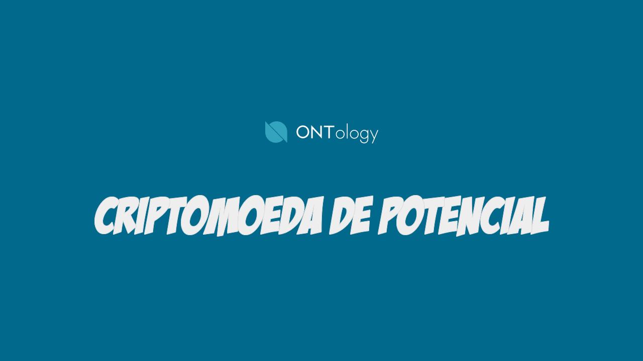 Ontology ONT Chama atenção com crescimento constante