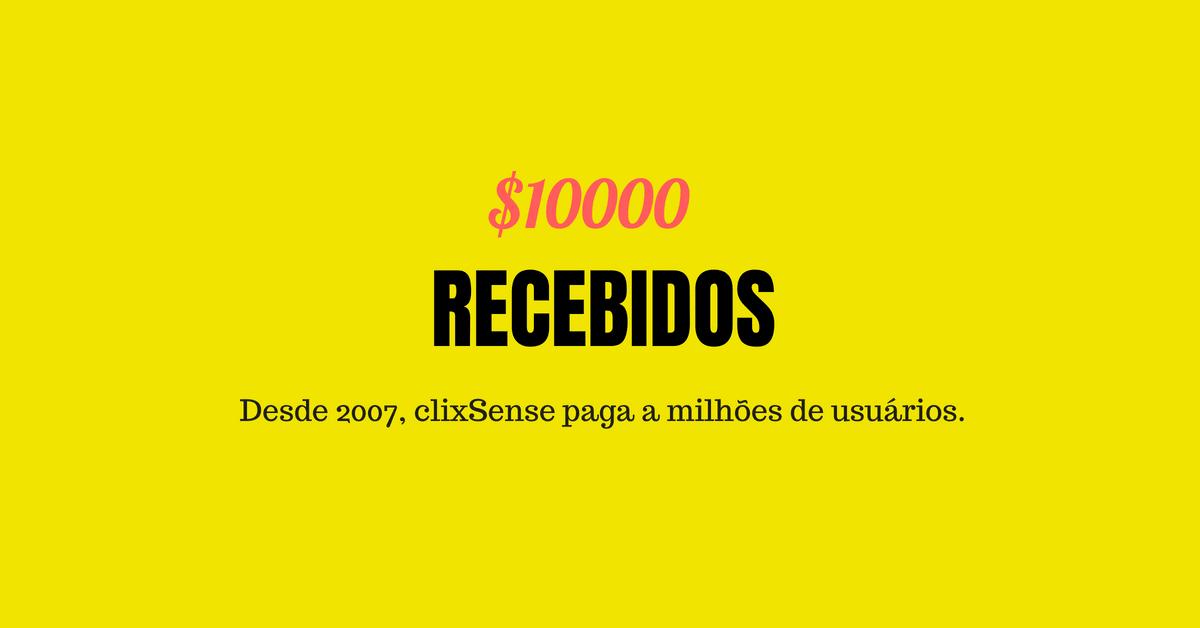 ESPECIAL R$34.000 recebidos do ClixSense