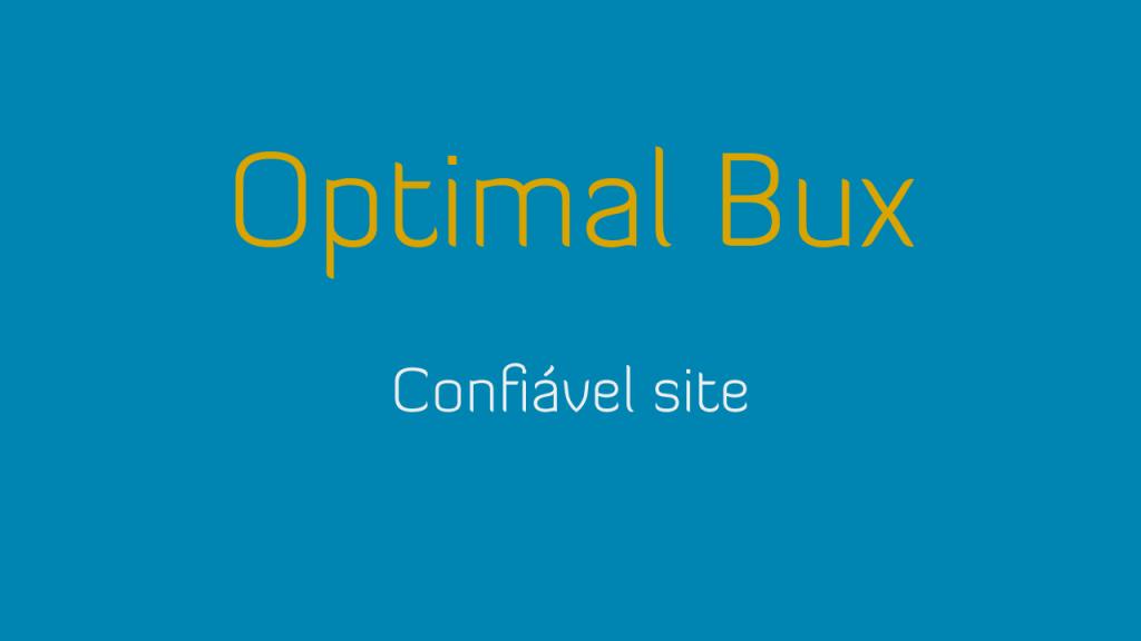 OptimalBux é um site confiável e recomendado