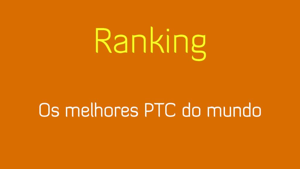 Ranking Melhores PTC Internacional 2019
