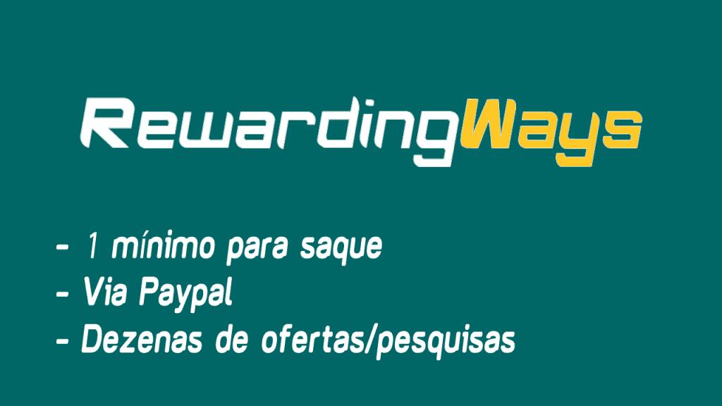 RewardingWays é um site repleto de ofertas e pesquisas