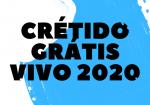 Credito GrÁtis Vivo 2020