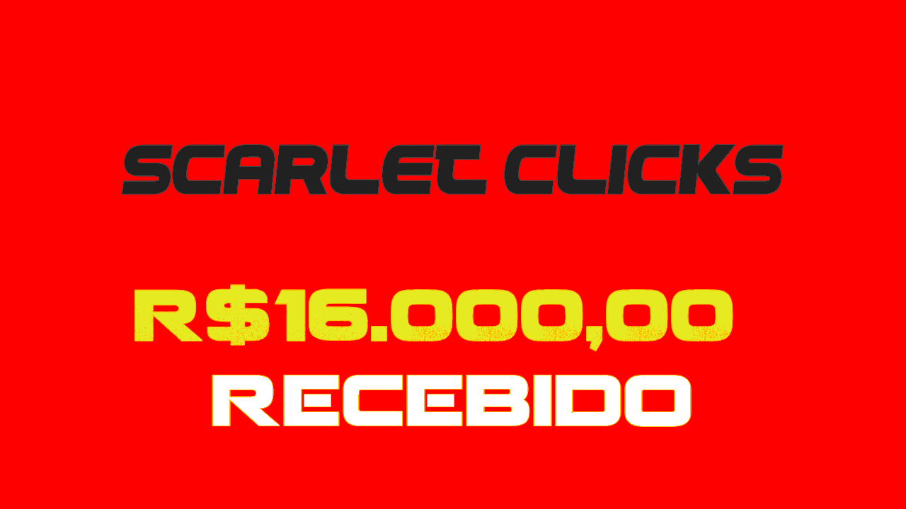 Como Recebi R16.00000 Do Scarlet Clicks