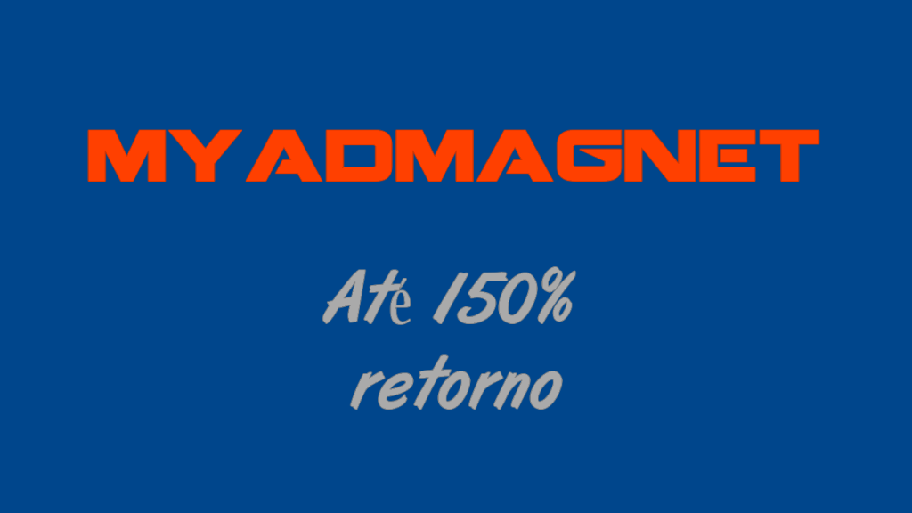 Myadmagnet Promete Até 150 Sobre Investimento