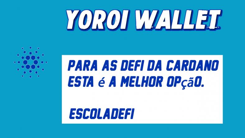 Escola defi Yoroi Wallet