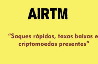 AirTM conheça as Taxas, saque e depósitos