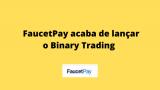 Trade de criptomoedas 2020 | FaucetPay