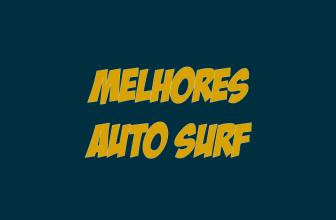 Ranking melhores sites Auto Surf 2021