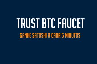 TrustBTCFaucet ganhe até 888 satoshi a cada 5 minutos