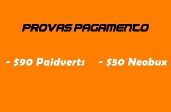 Pagamentos Neobux $50 Paidverts $90 e mais comprovantes